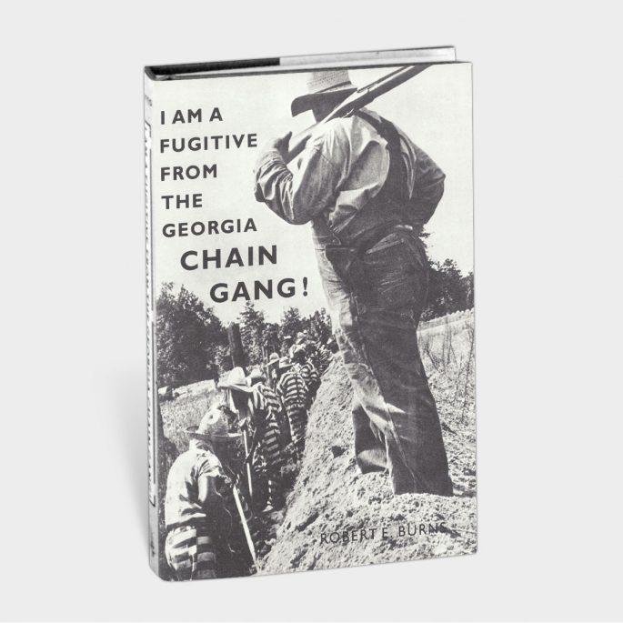 I am a Fugitive from the Georgia Chain Gang!